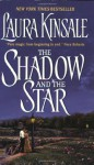 The Shadow and the Star - Laura Kinsale
