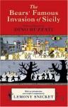 The Bears' Famous Invasion of Sicily - Frances Lobb, Lemony Snicket, Dino Buzzati