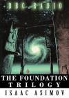 The Foundation Trilogy (Adapted by BBC Radio) - Isaac Asimov