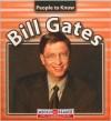 Bill Gates (People to Know (Milwaukee, Wis.).) - Jonatha A. Brown
