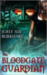 The Bloodgate Guardian (The Maya Bloodgates #1) - Joely Sue Burkhart