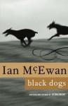 Black Dogs: A Novel - Ian McEwan