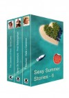 Sexy Summer Stories - Volume Six - An Xcite Books Collection - Sylvia Lowry, Peter Baltensperger, Kate J Cameron