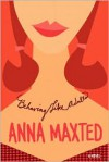 Behaving Like Adults - Anna Maxted