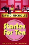 Starter for Ten - David Nicholls