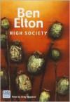 High Society (Audio) - Ben Elton, Greg Wagland