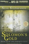 Solomon's Gold - Neal Stephenson, Simon Prebble