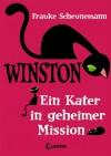 Ein Kater in geheimer Mission - Frauke Scheunemann