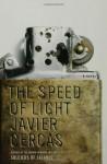 The Speed of Light - Javier Cercas, Anne McLean