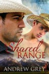 A Shared Range - Andrew Grey