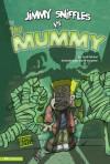 Jimmy Sniffles vs the Mummy (Jimmy Sniffles) - Scott Nickel, Steve Harpster