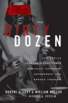 The Dirty Dozen: How Twelve Supreme Court Cases Radically Expanded Government and Eroded Freedom - William Mellor, Robert Levy