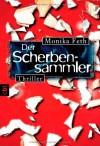 Der Scherbensammler - Monika Feth, Barbara Nüsse, Jana Schulz, Julia Nachtmann