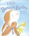 Little Bunny's Easter - Sophie Piper, Gaby Hansen
