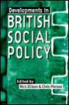 Developments in British Social Policy - Nick Ellison, Chris Pierson
