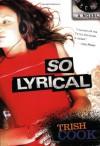 So Lyrical - Trish Cook