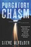 Purgatory Chasm - Steve Ulfelder