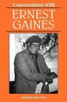 Conversations with Ernest Gaines - John Lowe