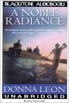 A Noble Radiance (Audio) - Donna Leon