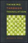 Thinking Through Translation - Jeffrey M. Green