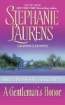 A Gentleman's Honor with Bonus Material - Stephanie Laurens