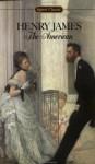 The American (Signet Classic) - Henry James, Leon Edel
