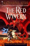 The Red Wyvern - Katharine Kerr