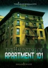Case #01: The Haunting of Apartment 101 (Paranormalists) - Megan Atwood