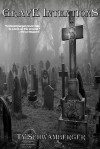 Grave Intentions - Ty Schwamberger