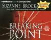 Breaking Point (Troubleshooters #9) - Suzanne Brockmann, Patrick G. Lawlor, Melanie Ewbank