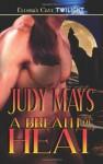 A Breath of Heat (Heat #3 & #4) - Judy Mays