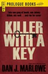 Killer With a Key (Prologue Crime) - Dan J. Marlowe