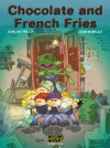 Chocolate and French Fries - Carlos Trillo, Juan Bobillo