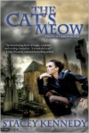 The Cat's Meow - Stacey Kennedy