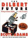 DILBERT FUTURE (Audio) - Scott Adams