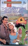 The Man from Blue River - Judith Bowen