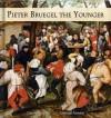 Pieter Bruegel The Younger: 50+ Renaissance Paintings - Northern Renaissance - Daniel Ankele, Denise Ankele, Pieter The Younger Bruegel