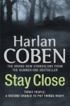 Stay Close - Harlan Coben