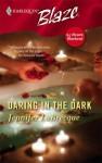Daring in the Dark - Jennifer LaBrecque