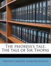 The Prioress's Tale, the Tale of Sir Thopas - Geoffrey Chaucer, Lilian Winstanley