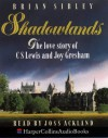 Shadowlands - Brian Sibley