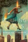Burning Girls: A Tor.Com Original - Veronica Schanoes