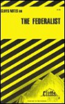 Cliffsnotes the Federalist - Alexander Hamilton, CliffsNotes