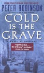 Cold Is the Grave (Inspector Banks Novels) - Peter Robinson
