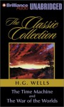 The Time Machine/The War of the Worlds (Classic Collection) - H.G. Wells