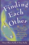 Finding Each Other - Mary Kelly, Don Kelly