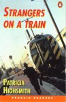 Strangers On A Train - Patricia Highsmith, Michael Nation