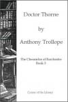 Dr. Thorne - Anthony Trollope