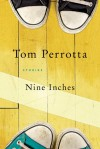 Nine Inches: Stories - Tom Perrotta