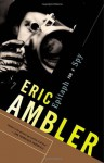 Epitaph for a Spy - Eric Ambler